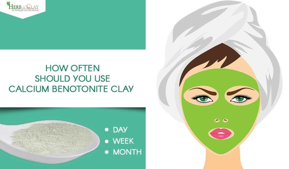 How Often Should You Use Calcium Bentonite Clay?