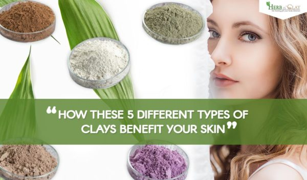 How These 5 Different Types Of Clays Benefit Your Skin
