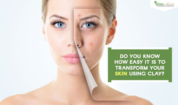 transform your skin using clay