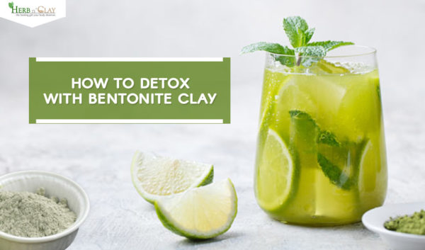Detox With Bentonite Clay